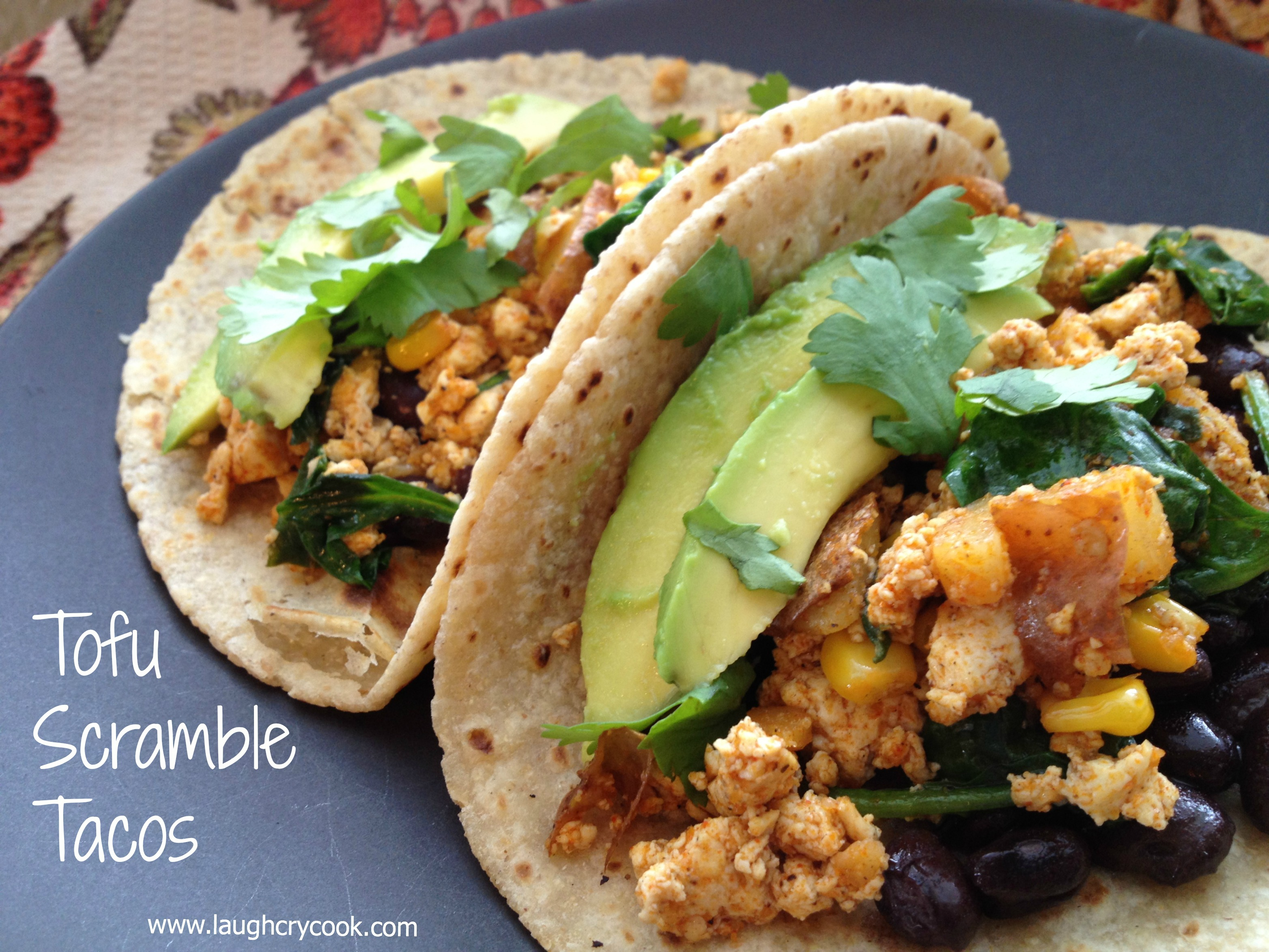 Tofu Scramble Tacos | We Laugh, We Cry, We Cook