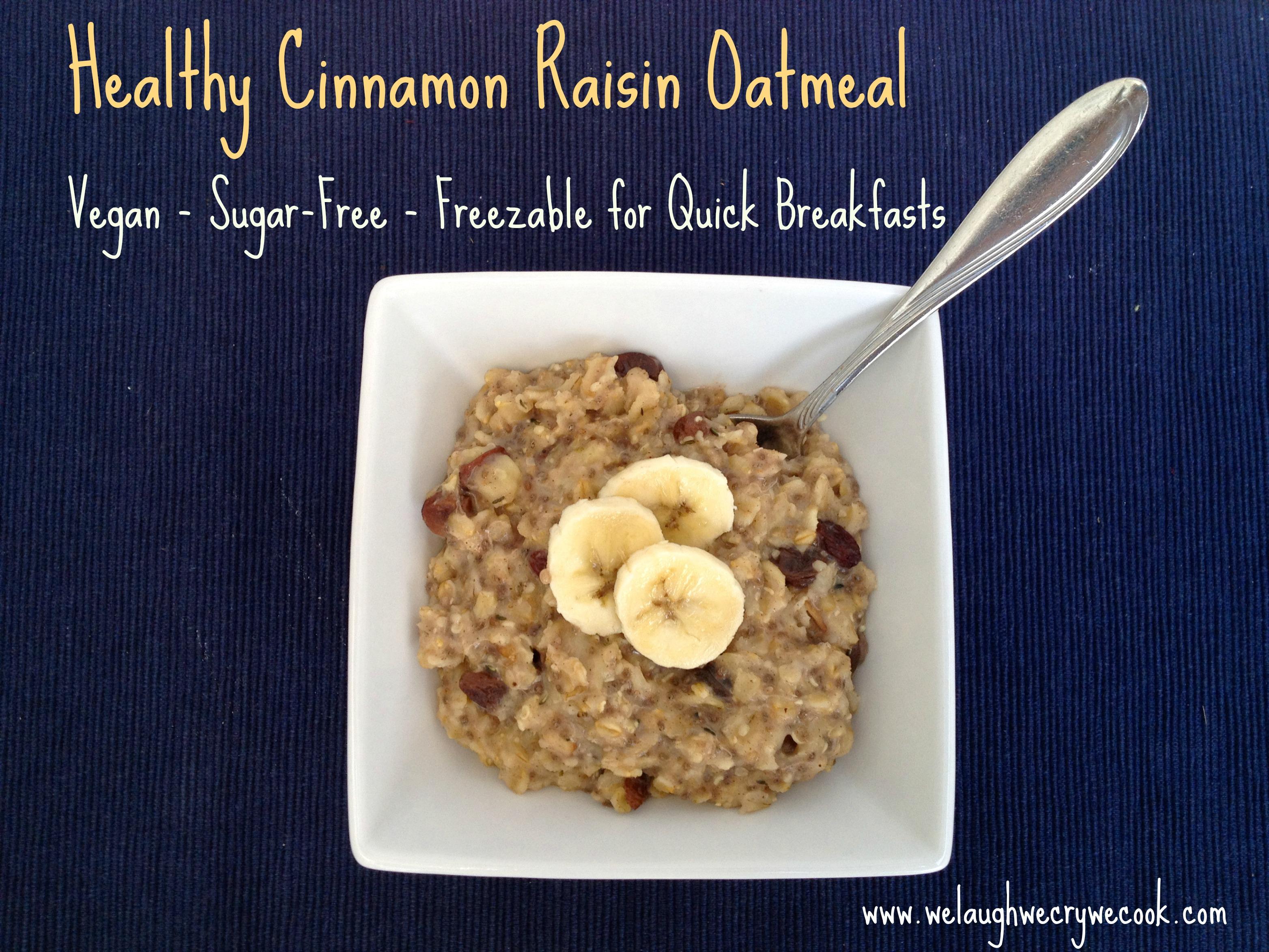 Healthy Cinnamon Raisin Oatmeal (Vegan, Sugar-Free