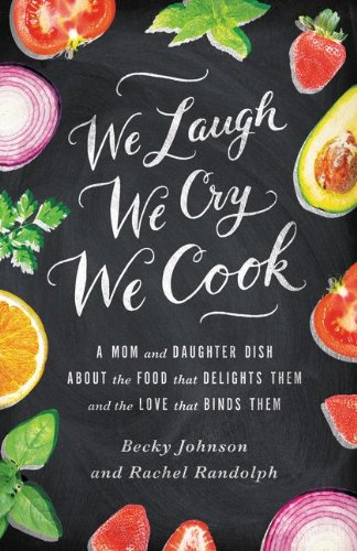 We Laugh, We Cry, We Cook Book Image - from Amazon