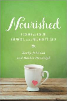Nourished by Becky Johnson and Rachel Randolph